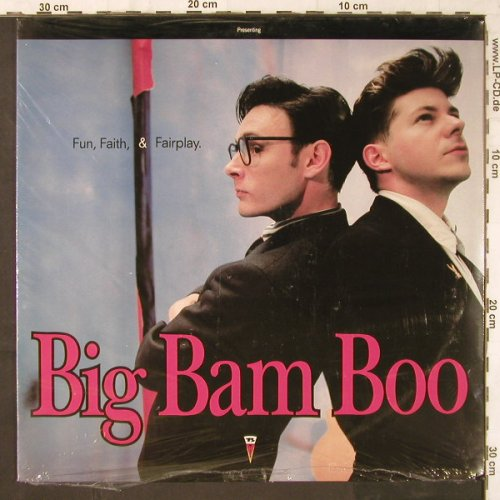 Big Bam Boo: Fun,Faith & Fairplay, FS-New, MCA(256 006-1), D, 1989 - LP - E6187 - 6,00 Euro