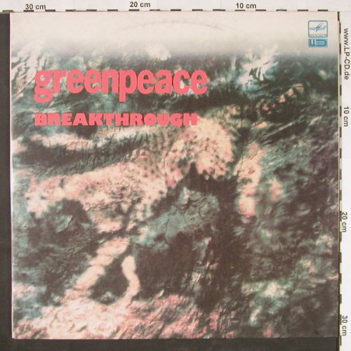 V.A.Greenpeace: Breakthrough, 25 Tr.,Foc, Melodia(A 6000439 008), USSR, 1988 - 2LP - E633 - 7,50 Euro