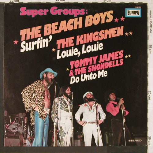 V.A.Super Groups: Beach Boys,Kingsmen,T.James&Shond., Europa(111 418.2), D, 1980 - LP - E6493 - 4,00 Euro