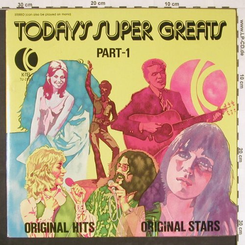 V.A.Today's Super Greats: Part 1, K-TEL(TU-231-1), US, 1974 - LP - E822 - 5,00 Euro