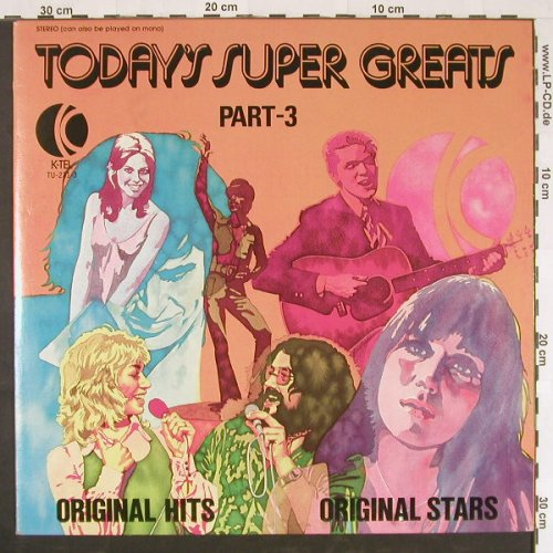 V.A.Today's Super Greats: Part 3, K-TEL(TU-231-3), US, 1974 - LP - E824 - 5,00 Euro