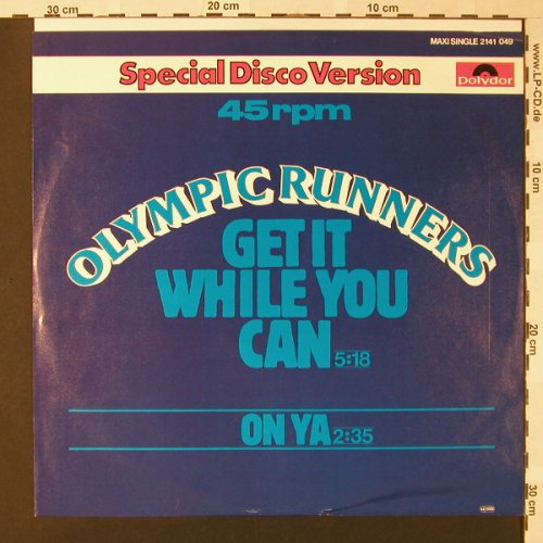 Olympic Runners: Get It While You Can / On Ya, Polydor(2141 049), D, 1978 - 12inch - E8278 - 3,00 Euro