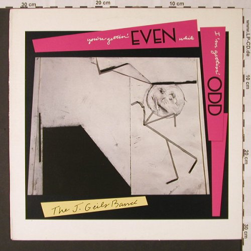 Geils Band,J.: You're Getting Even While I'm Getti, EMI(240 2401), I, 1984 - LP - E8365 - 4,00 Euro