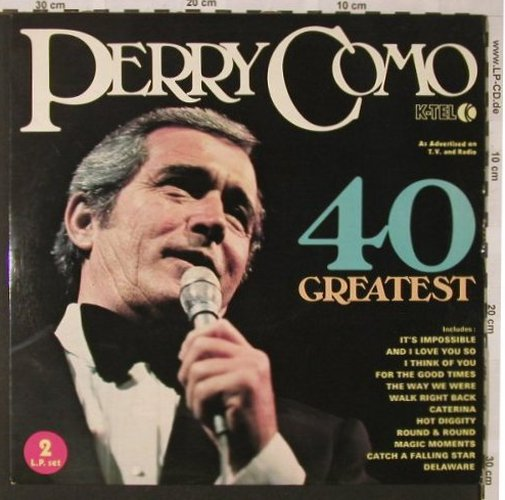 Como,Perry: 40 Greatest, Foc, K-tel(NE 700), UK, 1975 - 2LP - E9118 - 7,50 Euro
