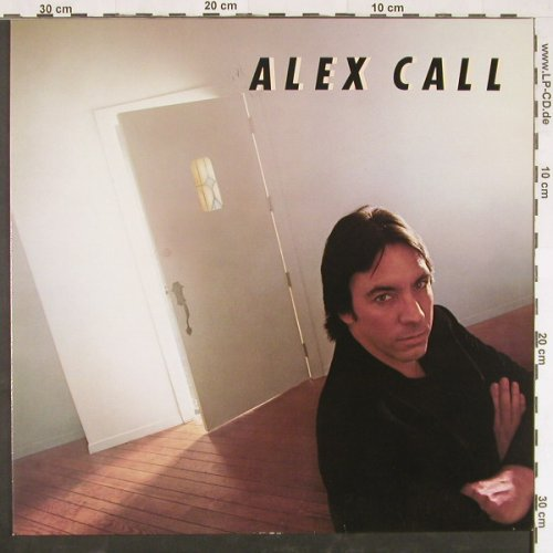 Alex Call: Same, Arista(205 393-320), D, 1983 - LP - E974 - 4,00 Euro