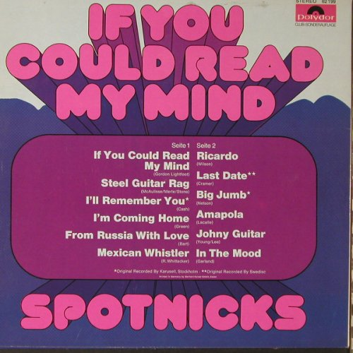 Spotnicks: If You Could Read My Mind, Club-Ed., Polydor(62 199), D, 1972 - LP - F1092 - 7,50 Euro