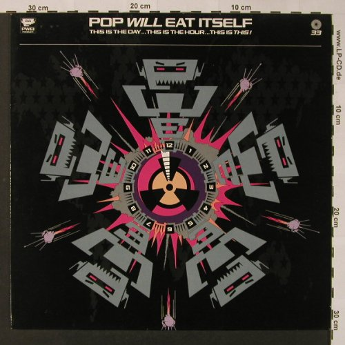 Pop Will Eat Itself: This Is The Day..This is the Hour.., RCA(PL 74106), D, 1989 - LP - F3159 - 5,00 Euro