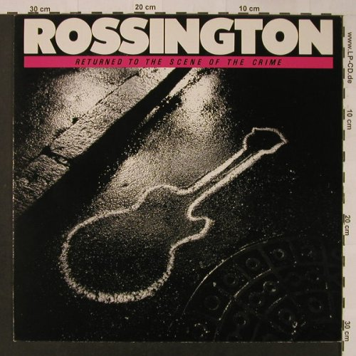 Rossington: Return To Scene Or The Crime, Atlantic(781 672-1), D, 1986 - LP - F3567 - 6,00 Euro