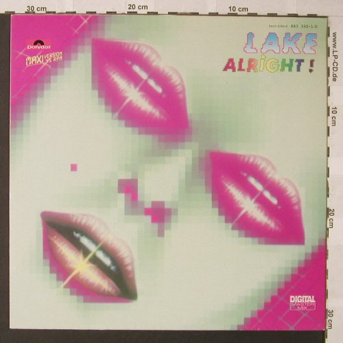 Lake: Alright!*3, Polydor(883 330-1), D, 1985 - 12inch - F400 - 3,00 Euro