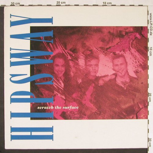 Hipsway: Scratch The Surface, Mercury(838 249-1), , 1989 - LP - F4744 - 4,00 Euro