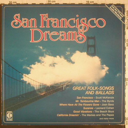 V.A.San Francisco Dreams: Great Folk Songs and Ballads, K-tel(TG 1509), D, 1984 - LP - F6351 - 4,00 Euro