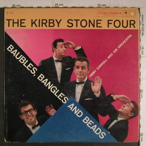 Stone Four,Kirby/J.Caroll & h.Orch: Baubles,Bangles and Beads, Columbia(CL 1211), US,vg+/vg+,  - LP - F7112 - 6,00 Euro