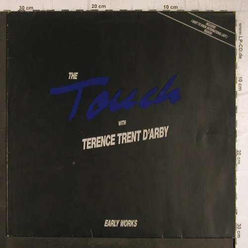 Touch, the-w. Terence Trent D'arby: Early Works, IMP/Polydor(839 303-1), D, 1989 - LP - F8745 - 5,50 Euro