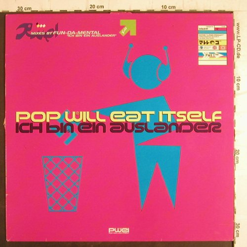 Pop Will Eat Itself: Ich bin ein Ausländer*3+1, m-/vg+, Infectious(4T), UK, 1994 - 12inch - F8822 - 3,00 Euro