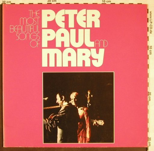 Peter,Paul & Mary: The Most Beautiful Songs Of,Foc, Ri, WB(WB 66 015), D, 1972 - 2LP - F9488 - 6,00 Euro