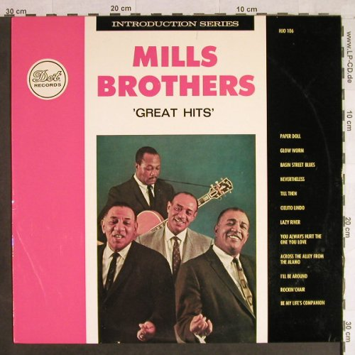 Mills Brothers: Great Hits, vg+/m-, Dot Rec.(HJO 106), NL,  - LP - H1164 - 6,00 Euro