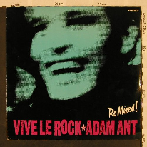 Adam Ant: Vive Le Rock (Remixed)/Greta X, CBS(TA6367), UK, 1985 - 12inch - H2719 - 3,00 Euro