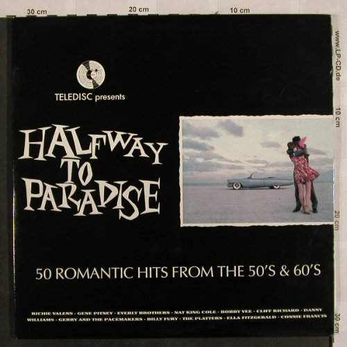 V.A.Halfway to Paradise: 50 Romantic Hits fr.t.50's & 60's, Teledisc(TELLY 47), UK,Ri,Foc, 1990 - 4LP - H2755 - 7,50 Euro
