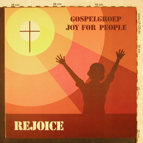 Gospelgroep Joy for People: Rejoice, Mirasound(SGLP 6163), NL, 1979 - LP - H3311 - 5,00 Euro