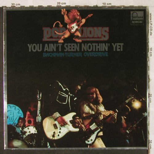 Bachman-Turner Overdrive: You Ain't See Nothin' Yet-Pop Lions, Fontana Special(6430 151), D, m-/VG+,  - LP - H3619 - 4,00 Euro