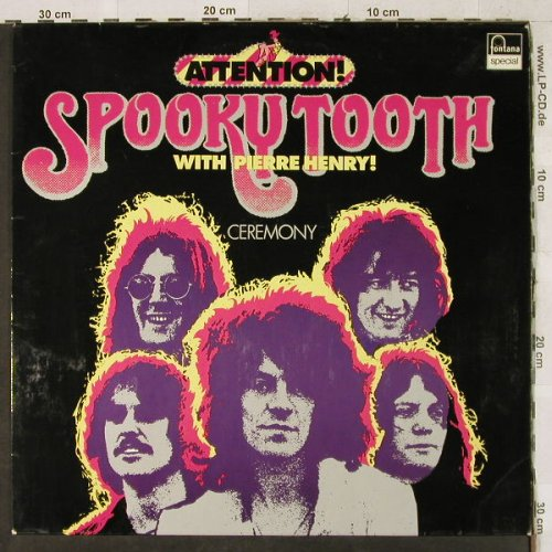 Spooky Tooth with Pierre Henry: Attention! - Ceremony, Fontana Special(6444 540), D,Ri, 1969 - LP - H3629 - 12,50 Euro