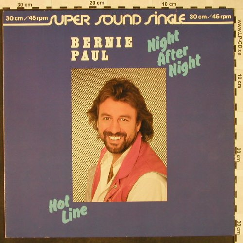 Paul,Bernie: Night After Nigt/Hot Line, Ariola(600 460-213), D, 1981 - 12inch - H4376 - 3,00 Euro