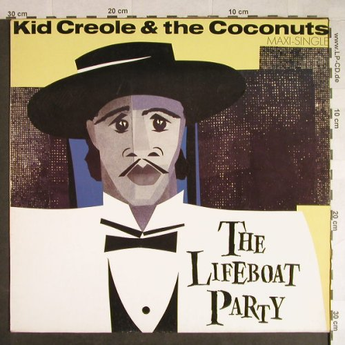 Kid Creole & Coconuts: The Lifeboat Party+2, Island(601 066-213), D, 1983 - 12inch - H446 - 4,00 Euro
