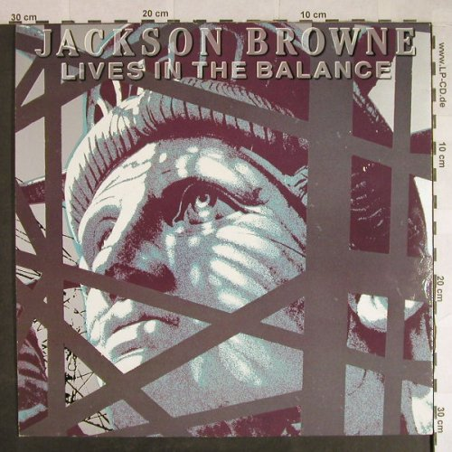 Browne,Jackson: Lives In The Balance, Asylum(960 457-1), D, 1986 - LP - H475 - 5,00 Euro