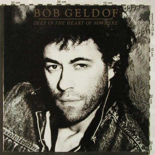 Geldof,Bob: Deep In The Heart Of Nowhere,Foc, Mercury(830 607-1), NL, 1986 - LP - H5165 - 5,00 Euro