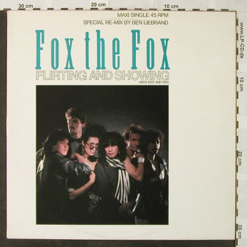 Fox The Fox: Flirting And Showing+1,Ben Liebrand, CBS(12.4753), UK, 1983 - 12inch - H5237 - 3,00 Euro