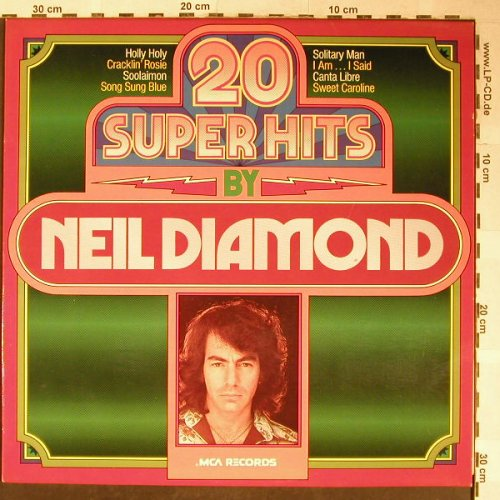 Diamond,Neil: 20 Super Hits By, MCA(6.22133 AP), D,Ri, 1975 - LP - H5459 - 3,00 Euro