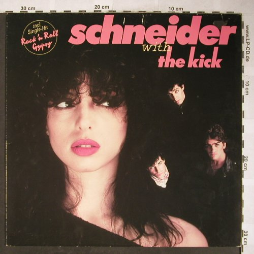 Schneider,Helen: Schneider With The Kick, WEA(WEA 58 294), D, 1981 - LP - H5900 - 2,00 Euro