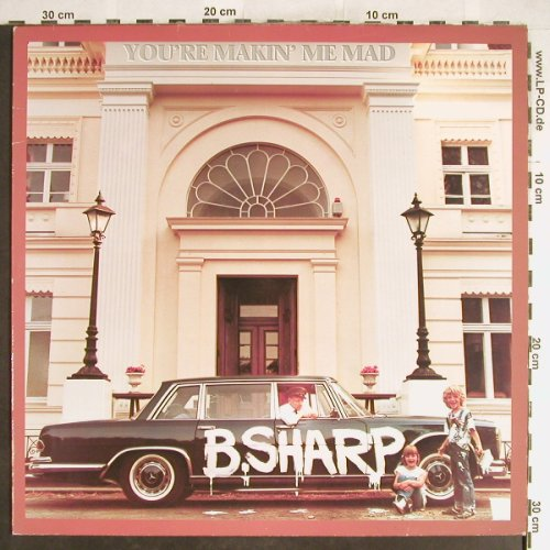 B.Sharp: You're Makin'Me Mad, VG+/m-, Line(6.25658 AP), D, 1983 - LP - H6371 - 4,00 Euro