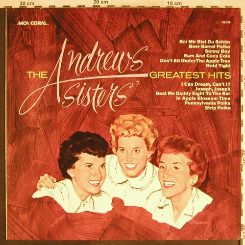 Andrews Sisters: Greatest Hits, Coral(52.019), D, 1971 - LP - H6838 - 5,00 Euro