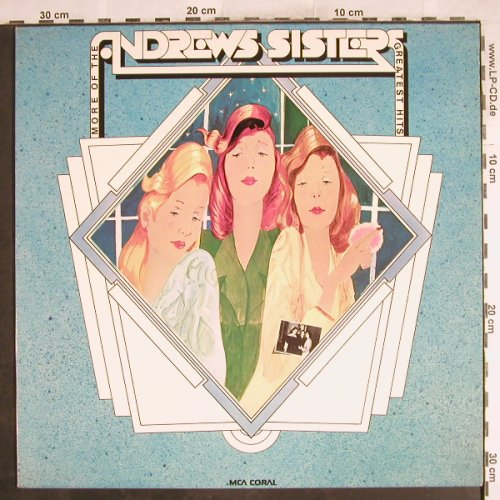Andrews Sisters: More Of The - Greatest Hits, MCA Coral(COPS 7278), D, 1973 - LP - H7349 - 5,00 Euro