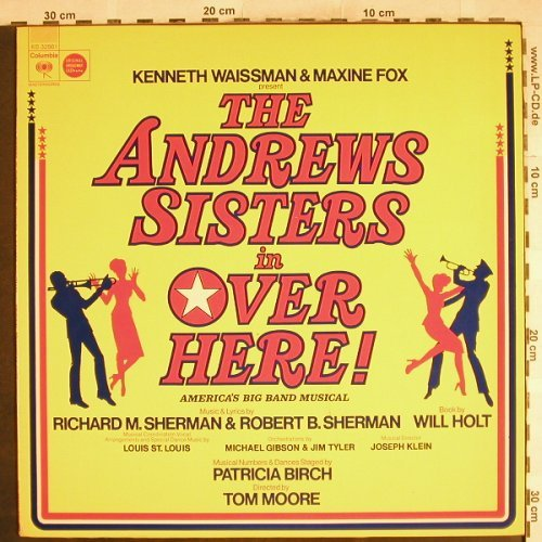 Andrews Sisters: Over Here!,Orign,Broadway Cast, Columbia(KS 32961), US, woc, 1974 - LP - H7384 - 5,50 Euro