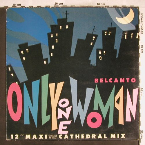 Belcanto: Only One Woman*2+1, CBS(A 12.7058), NL, 1986 - 12inch - H7494 - 2,50 Euro