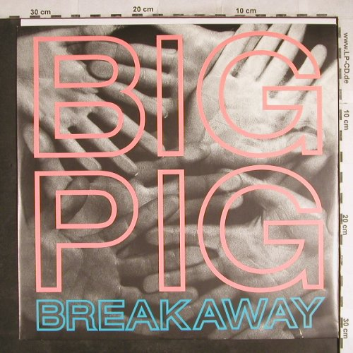 Big Pig: Breakaway,Popper Mix +2, AM(392279-1), D, 1987 - 12inch - H7533 - 3,00 Euro