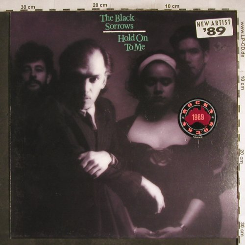 Black Sorrows: Hold on to me, CBS(462891 1), NL, 1989 - LP - H7536 - 6,00 Euro