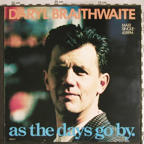 Braithwaite,Daryl: As The Days Go By, m-/vg+, CBS(652941 6), NL, 1989 - 12inch - H7557 - 1,00 Euro