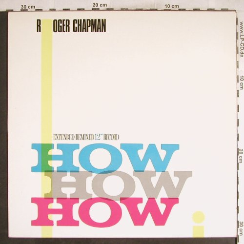 Chapman,Roger: How How How / Hold that tide back, Instant(ZC 69104), D, 1984 - 12inch - H7642 - 2,50 Euro