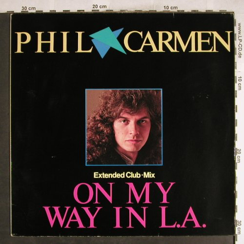 Carmen,Phil: On My Way In L.A. (exclub)+1, Metronome(881 860-1), D, 1985 - 12inch - H7648 - 3,00 Euro
