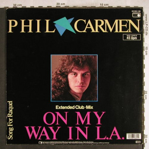 Carmen,Phil: On My Way In L.A. (exclub)+1, Metronome(881 860-1), D, 1985 - 12inch - H7648 - 4,00 Euro
