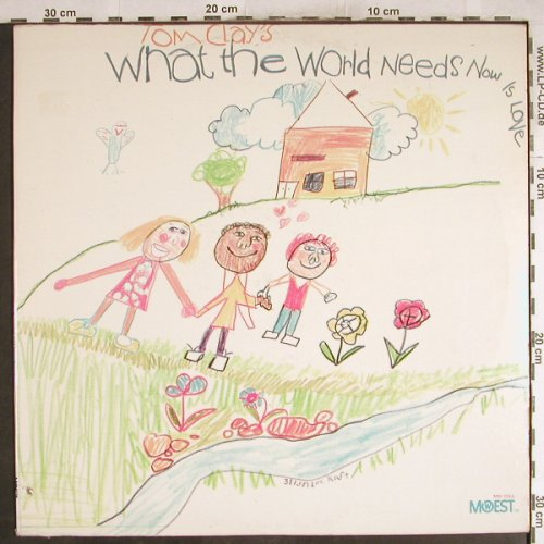 Clay,Tom: What The World Needs Now, Mowest(MW 103 L), US, co,  - LP - H7729 - 5,50 Euro