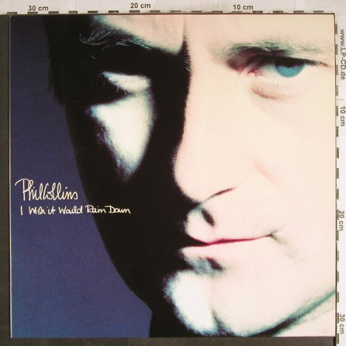 Collins,Phil: I Wish It Would Rain Down+2, WEA(), D, 1990 - 12inch - H7765 - 2,50 Euro