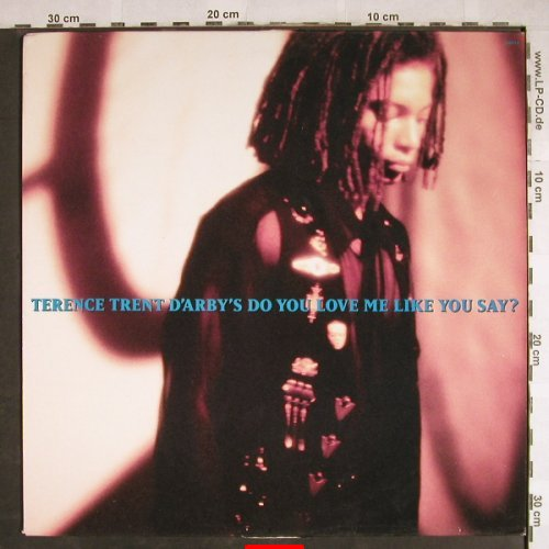 D'Arby,Terence Trent: Do You Love Me Like You Say ?, Columb.(), NL M-VG+,  - 12inch - H7824 - 1,00 Euro