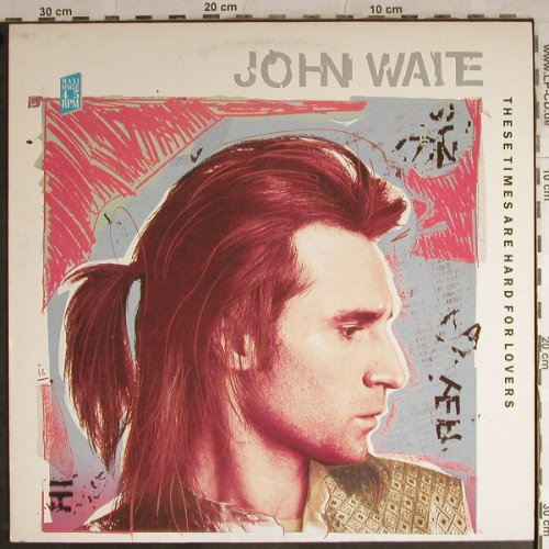 Waite,John: These Times Are Hard For Lovers*3, EMI(20 1904 6), D, 1987 - 12inch - H8746 - 3,00 Euro