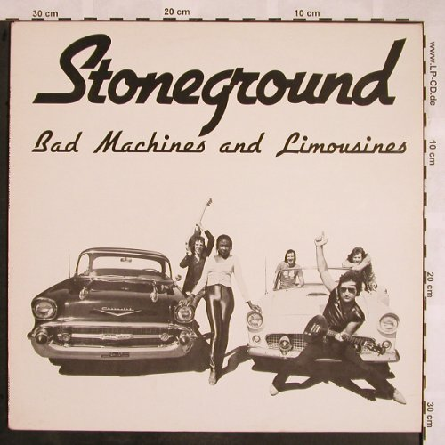 Stoneground: Bad Machines and Limousines, Line(6.25081 AN), D.45/33rpm, 1982 - LP - X1189 - 5,00 Euro