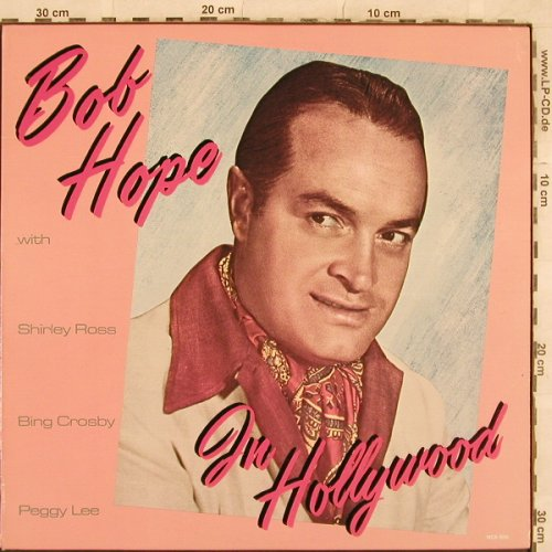 Hope,Bob: In Hollywood, MCA(MCA-906), US, co, 1984 - LP - X275 - 6,00 Euro