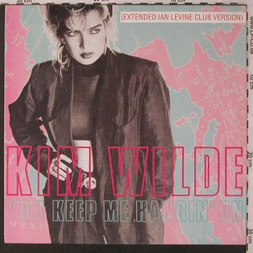 Wilde,Kim: You Keep Me Hangin'on * 2, MCA(258 525-0), D, 1986 - 12inch - X3026 - 4,00 Euro